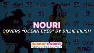 NOURI Covers 'Ocean Eyes' By Billie Eilish Live