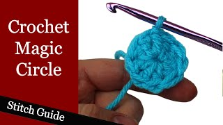 Crochet Magic Circle - Stitch Guide