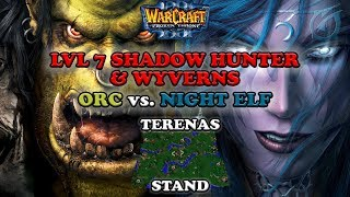 Grubby | Warcraft 3 The Frozen Throne | Orc vs. NE - Lvl 7 Shadow Hunter & Wyverns - Terenas Stand