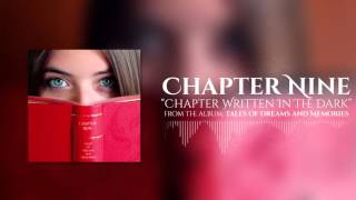 Watch Chapter Nine Chapter Written In The Dark video