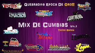 Mix De Cumbias Con Tecno-Banda Vol.1