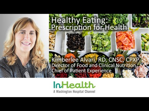 Healthy Eating: Prescription for Health