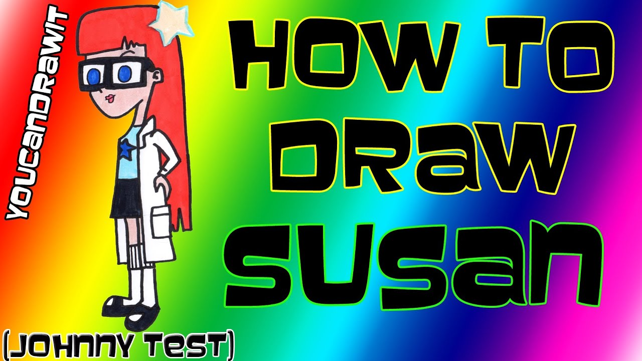 How To Draw Susan from Johnny Test  YouCanDrawIt  1080p HD