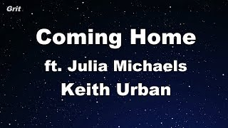 Coming Home ft. Julia Michaels - Keith Urban Karaoke 【No Guide Melody】 Instrumental