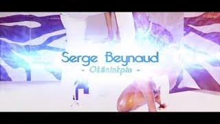 SERGE BEYNAUD - OKENINKPIN (Clip Officiel) - nouvel album Accelerate en précommande