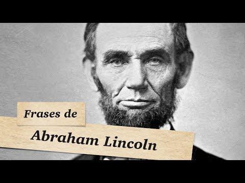FRASES DE ABRAHAM LINCOLN - Melhores Citações e Pensamentos de Abraham Lincoln