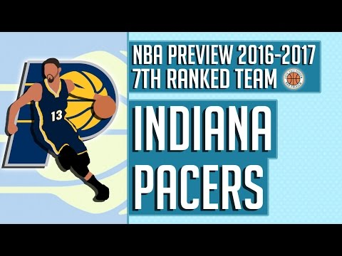 Indiana Pacers | 2016-17 NBA Preview (Rank #7)