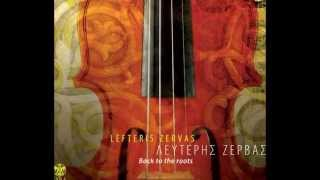 Lefteris Zervas - The song of the seas| Λευτερης Ζέρβας the song of the seas
