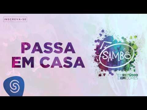 Sambô - Passe em Casa (Álbum Em Estúdio e em Cores) [Áudio Oficial]