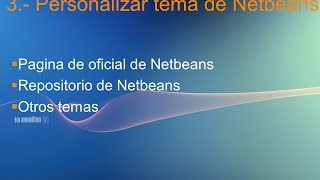 Video 03.- TUTORIAL  Personalizar tema de Netbeans download MP3, 3GP, MP4, WEBM, AVI, FLV November 2018