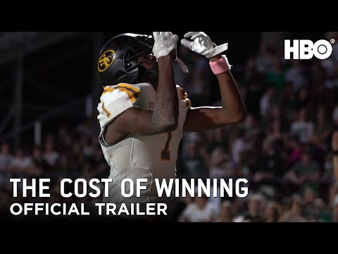 The Cost Of Winning: Official Trailer | HBO