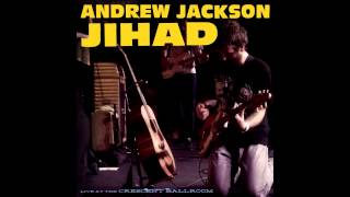 andrew jackson jihad people ii the reckoning live at the crescent ballroom
