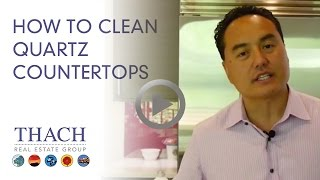 How To Clean Quartz Counter Tops - Ask Thach 206-334-8773