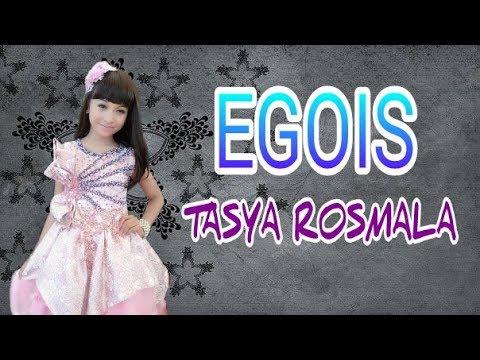 Tasya rosmala - Egois