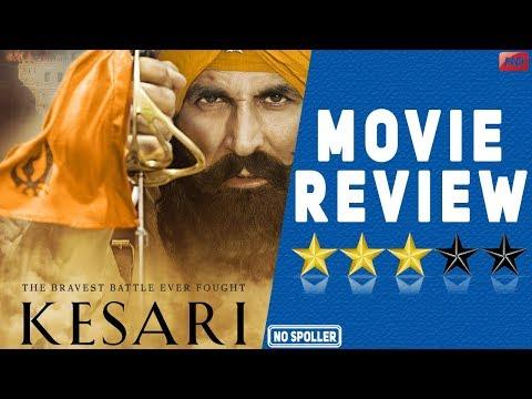Kesari Movie Review  Akshay Kumar  Parineeti Chopra  Anurag Singh