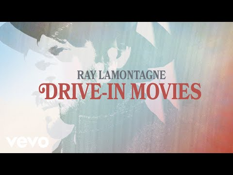 Ray LaMontagne - Drive-in Movies (Audio)