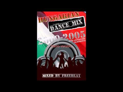 Hungarian Dance mix 2000-2005 (with by Freebeat)