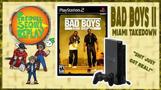 Bad Boys II : Miami Takedown (PS2) - Prequel Sequel Replay