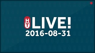 August 31, 2016 - LIVE