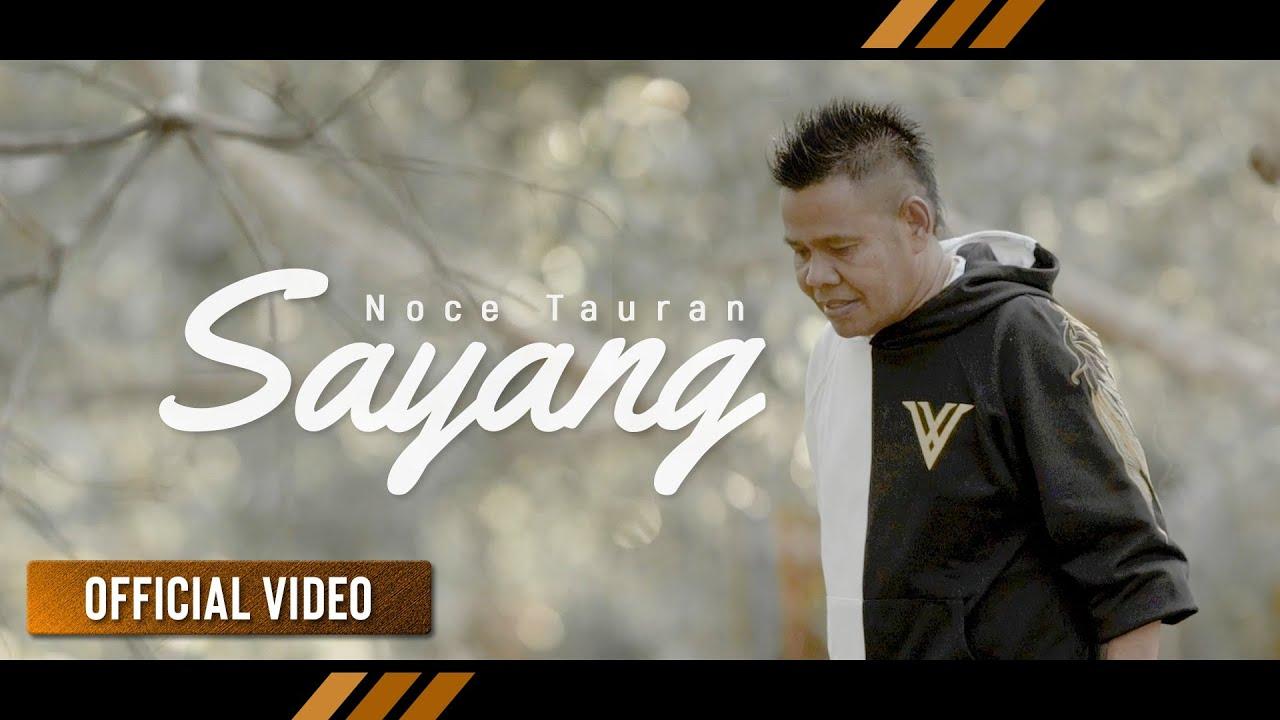 NOCE TAURAN - Sayang   Popular Song By Mitha Talahatu (Official Video)