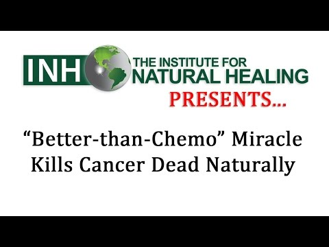 """Better-than-Chemo"" Miracle Kills Cancer Dead Naturally"