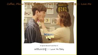 Channel a drama coffee, please 커피야 부탁해 ost part 4 - wable ( 와블 )