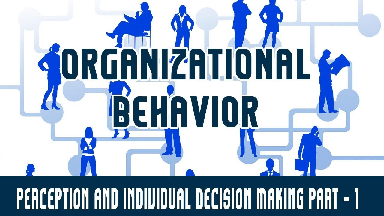 perception and individual decision making essay Research paper about decision making september 4, 2013 writer research papers 0 it concerns every individual and every group free research paper on perception and decision making models can give you certain idea on how efficiently process relevant data.
