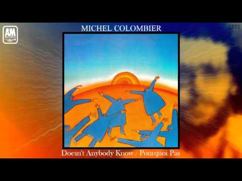 Michel Colombier (Vocals: Paul Williams) - Doesn't Anybody Know? / Pourquoi Pas?