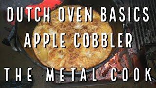Apple Cinnamon Cobbler  Camp Dutch Oven Basics