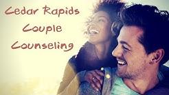 Cedar Rapids Couples Counseling