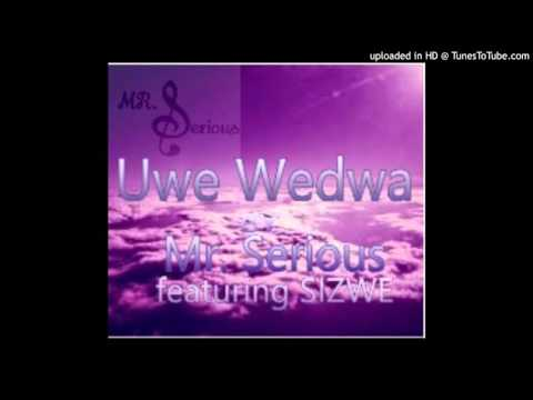 Uwe Wedwa - Sizwe ft. Mr Serious