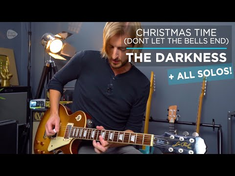 The Darkness - Christmas Time (Don't let the bells end) Guitar Lesson + SOLOS!