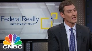 Federal Realty Investment Trust CEO: Getting Ahead | Mad Money | CNBC