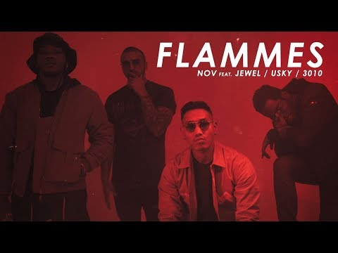 Nov - Flammes (freestyle) feat Jewel, 3010 & Usky
