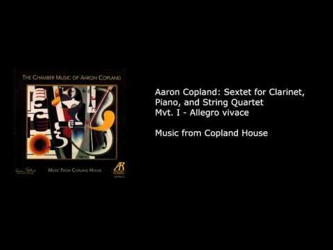 Aaron Copland Sextet Mvt. I