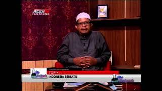 INDONESIA BERSATU 2/2 - USTADZ MENJAWAB ACEH TV
