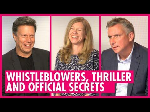 Whistleblowers, Thriller And Official Secrets - Gavin Hood, Katharine Gun, Martin Bright Interviews