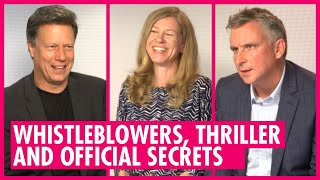 Whistleblowers, Thriller And Official Secrets - Gavin Hood, Katharine Gun, Martin Bright Interviews