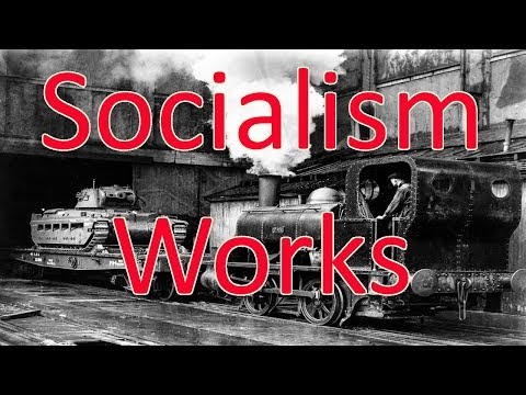 Socialism HAS worked