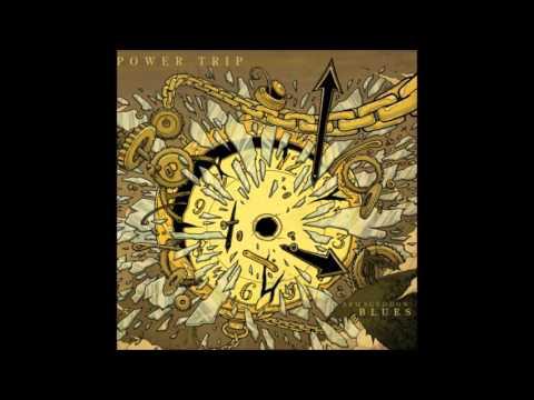 Power Trip - Armaggedon blues (full album) [2009]