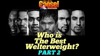 Who is the best Welterweight...Pacquiao? (Part2 video)