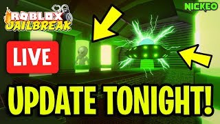 🔴 Jailbreak NEW UPDATE RIGHT NOW!! MILITARY BASE, UFO, ALIENS, PLANES!? | Roblox Jailbreak LIVE