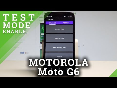 How to Enter Test Mode on MOTOROLA Moto G6 - Hardware Test