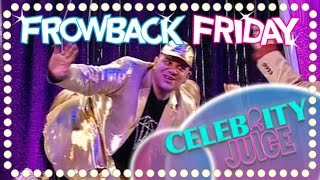 FROWBACK FRIDAY: Don't You Know Who I Am? | Celebrity Juice | Series Three