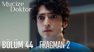 Mucize Doktor 44. Bölüm 2. Fragmanı