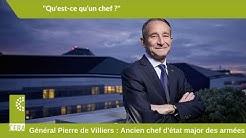 Le Général Pierre de Villiers : 'Qu'est ce qu'un chef ?'