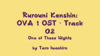 Samurai X / Rurouni Kenshin: OVA 1 OST - Track 02