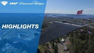 Oslo 2017 Highlights - IAAF Diamond League