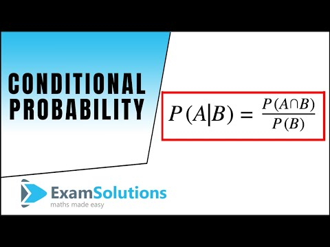 Conditional Probability : ExamSolutions