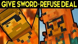 GIVE YOUR SWORD or REFUSE THEIR DEAL! - Minecraft Story Mode Season 2 Episode 4 Alternative Choices